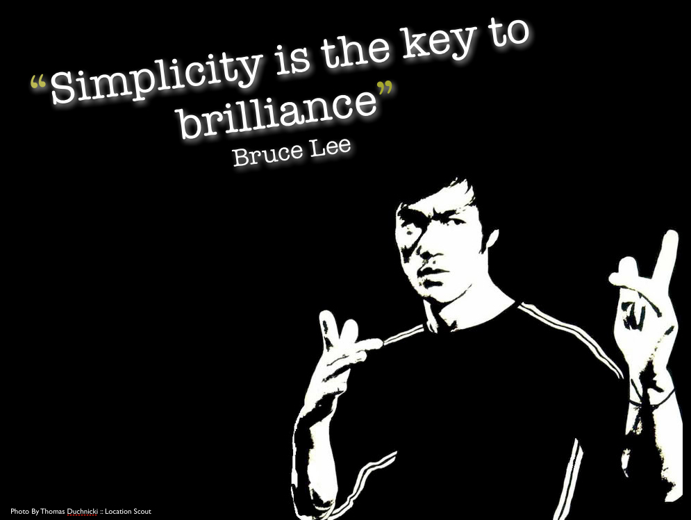 Bruce Lee   Simplicity is the.jpg.scaled1000 Useful guide when creating your own Online Portfolio